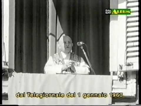 PRIMO GENNAIO 1963 BENEDIZIONE DI PAPA GIOVANNI XXIII