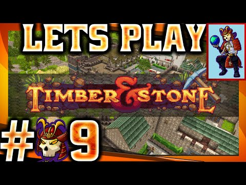 Timber and Stone Let's play / Gameplay | Rock and a hard place | #9