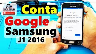 Conta Google Samsung Galaxy J1 2016, SM-J120, J120H, Desbloquear, Restaurar