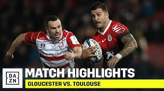 HIGHLIGHTS | Gloucester vs. Toulouse (European Rugby Champions Cup)
