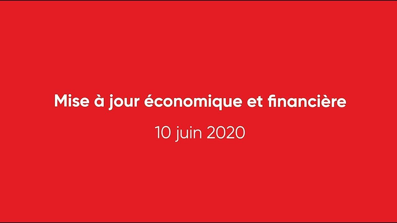 Mise à jour économique - 10 juin 2020