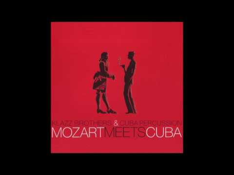 Son De Mozart -Klazz  Brothers & Cuba Percussion