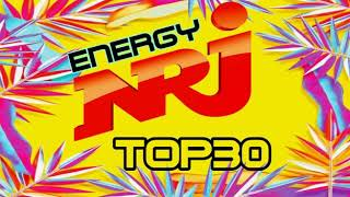 THE BEST MUSIC ENERGY NRJ TOP 30 HITS