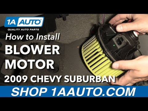 How to Replace Front Heater Blower Motor 03-10 Chevy Suburban 1500
