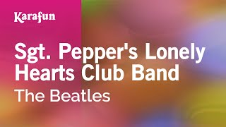 Karaoke Sgt. Pepper's Lonely Hearts Club Band - The Beatles *
