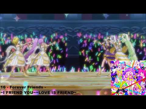 PriPara -プリパラ-  Forever☆Friends~First Song~「I FRIEND YOU!」~Second Song~「LOVE IS FRIEND」(FULL)