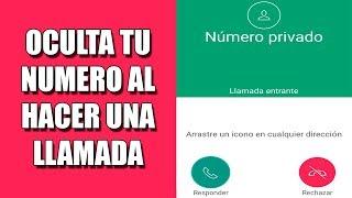 Ocultar Número al Llamar (Llamar con Numero Privado) | Android