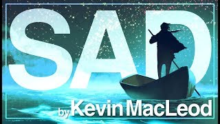 Sad Background Music by Kevin MacLeod I Emotional, Instrumental, mostly Piano I No Copyright Music
