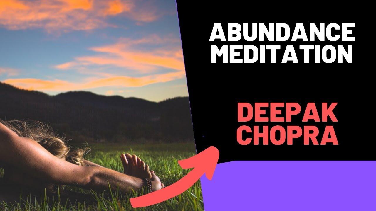 Abundance Meditation Deepak Chopra - YouTube