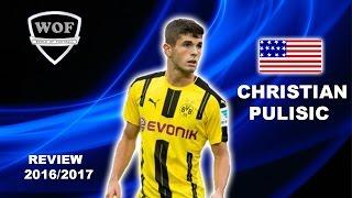 CHRISTIAN PULISIC | Borussia Dortmund | Goals & Skills | 2016/2017 (HD)