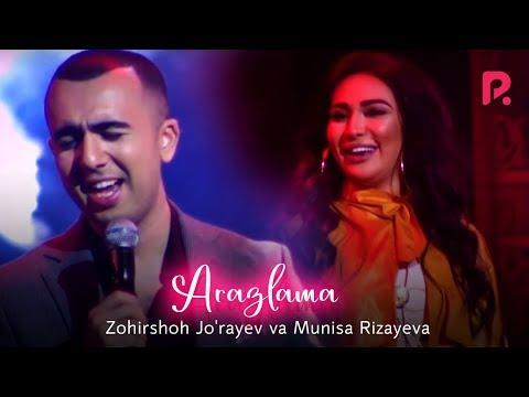 Zohirshoh Jo'rayev va Munisa Rizayeva - Arazlama (concert version 2019)