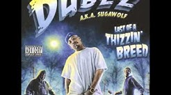 Dubee - Thizz-I-Iz (E-40 Diss)