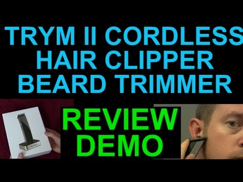 trym ii cordless rechargeable hair clipper beard mustache trimmer review demo. Black Bedroom Furniture Sets. Home Design Ideas