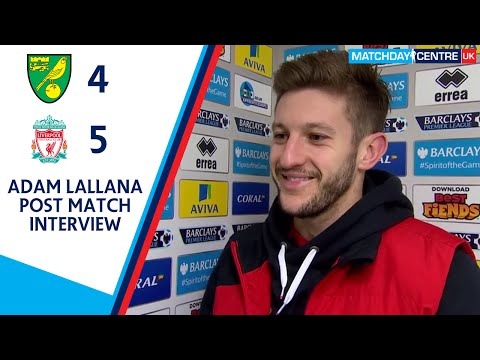 Norwich City 4-5 Liverpool : Adam Lallana Interview