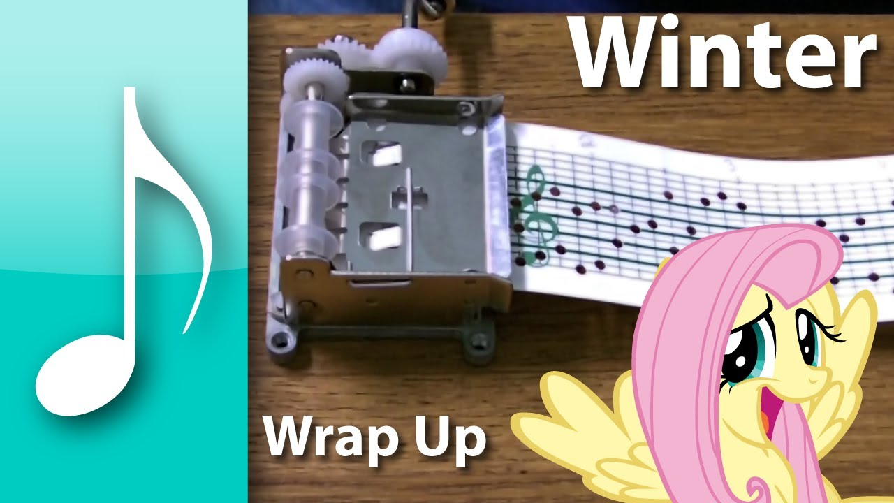 Winter Wrap Up on a Music Box - My Little Pony: Friendship is Magic - Winter Wrap Up on a Music Box - My Little Pony: Friendship is Magic