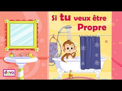 Si tu veux être propre (Chanson avec paroles et animation) ⒹⒺⓋⒶ Education enfants