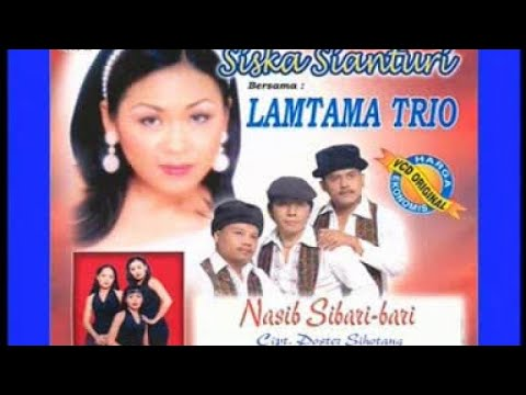Siska Sianturi, Trio Lamtama - Nasib Sibari-Bari