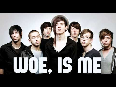 Woe, is me - Vengeance