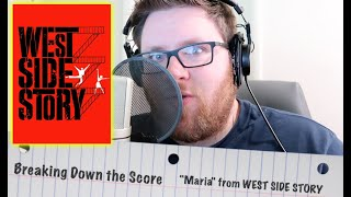 "Breaking Down the Score: ""Maria"" fŗom WEST SIDE STORY"
