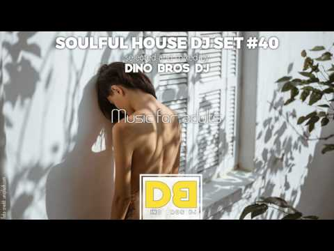 Soulful House mix #44  Music for adults