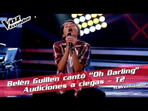 """Belén Guillen cantó """"Oh Darling"""" - Audiciones a ciegas - T2 - La Voz Ecuador"""