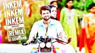 #GeetaGovindam # Inkem Inkem Inkem Kaavaale DJ Remix  By DJ Gowtham