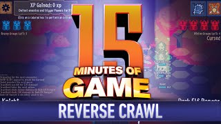 15 Minutes of Game - Reverse Crawl