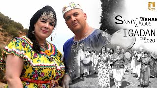 SAMY FT. TAOUS ARHAB - IGADAN ( Clip Officiel) سامي & طاوس أرحاب