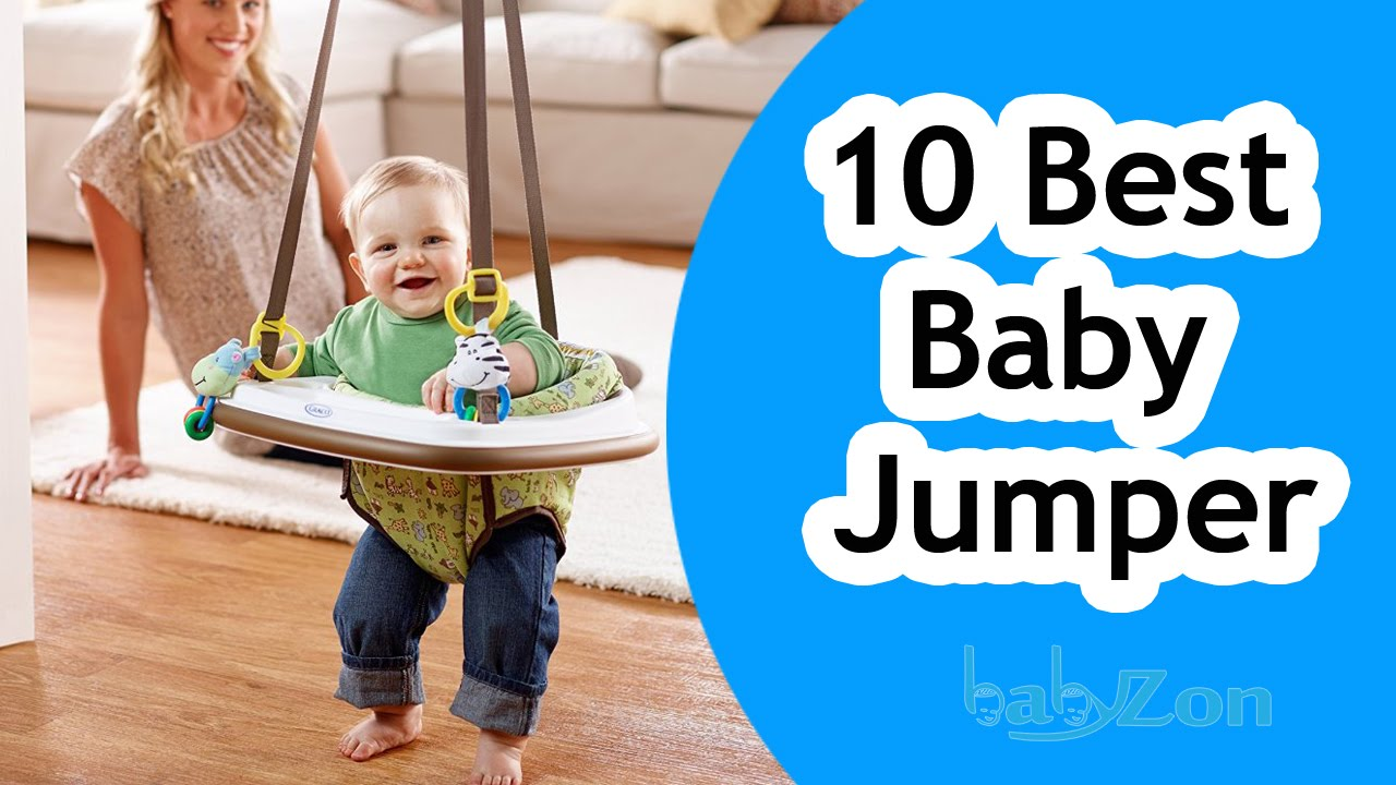 Best Baby Jumpers 2016 Top 10 Baby Jumperoo Reviews Youtube