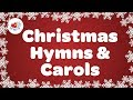 Christmas Hymns and Carols Playlist | Best 32 Christmas Songs Lyrics