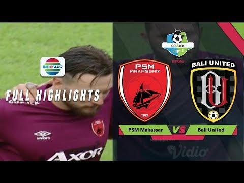 PSM MAKASSAR (4) vs (0) BALI UNITED - Full Highlight - GoJek Liga 1 bersama Bukalapak
