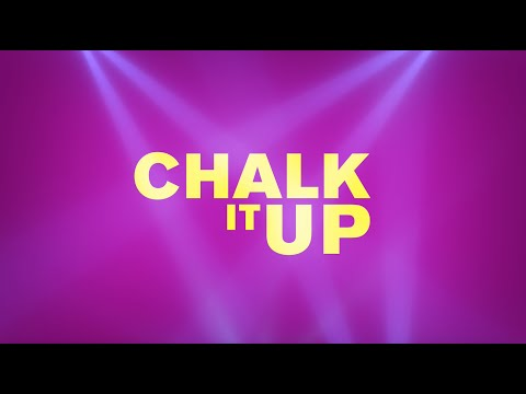 OFFICIAL: CHALK IT UP Trailer