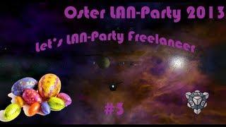 Let's LAN-Party - Freelancer #003 - Gegenverkehr beim Abdocken