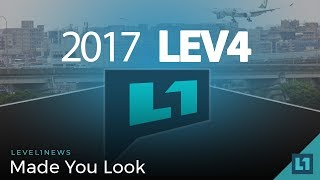 Level1 News May 16 2018: Made You Look