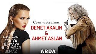 Demet Akalın & Ahmet Aslan - Çeşm-i Siyahım [ EDHO Dizi Müziği 2017 © ARDA Müzik ]