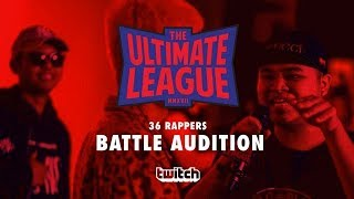 THE ULTIMATE LEAGUE (2017) EP.2 : 36 PLAYERS BATTLE AUDITION | RAP IS NOW