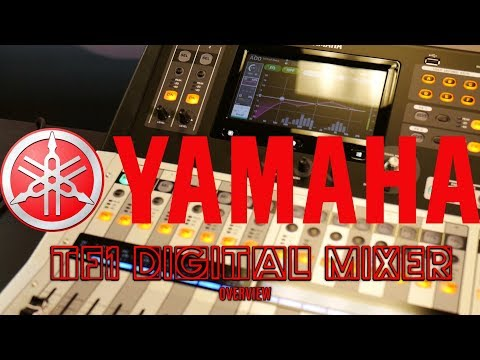 Yamaha TF1 16 Channel Digital Mixer | Part 1 - Overview