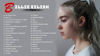 Billie Eilish Greatest Hits 2020 - Billie Eilish Full Playlist Best Songs 2020