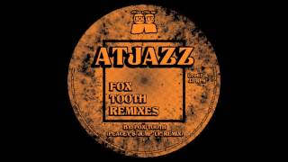 Atjazz - Fox Tooth (Peacey