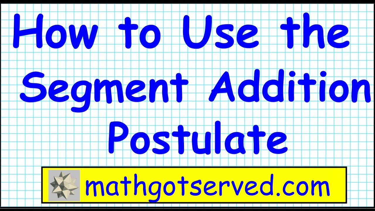 How to use the segment addition postulate 1 1 geo geometry AB+BC=AC common  core