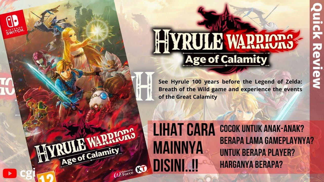 Review Cepat Game Hyrule Warriors Age Of Calamity Simak Sebelum Beli Gamenya Cgi Quick Review Youtube