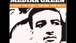 Mos Def & Medina Green 2004  - You Know The Flex - Interlude