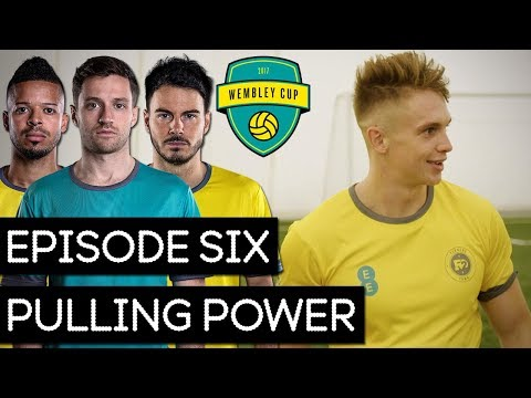 PULLING POWER! - WEMBLEY CUP 2017 #6