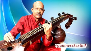 NEW WORLD RECORD ON VEENA BY N.KARTHIK OF INDIA