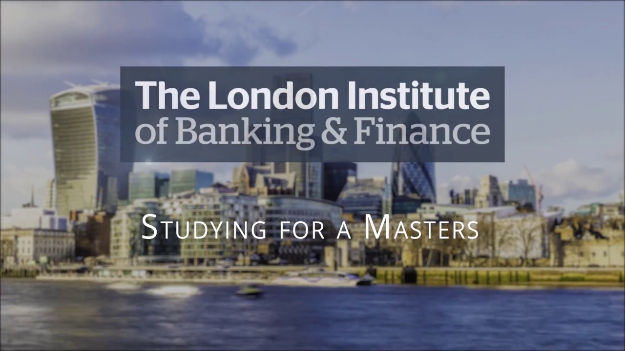 The London Institute of Banking & Finance Masters Programme