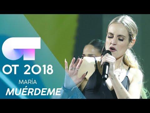 'MUÉRDEME' - MARÍA | Gala Eurovisión 2019 | OT 2018