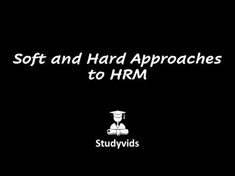 N0302A  Soft and Hard Approaches to HRM