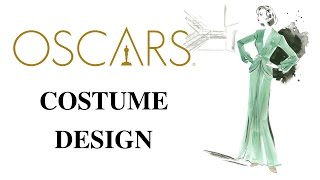 Oscars in One Minute: Costume Design - 2017