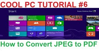 PC6_How To Convert JPEG Image Files to PDF Documents for Free!!!