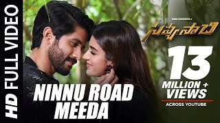 Ninnu Road Meeda Full Song Savyasachi Songs | Naga Chaitanya, Nidhi Agarwal